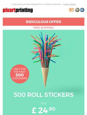 500 Roll Stickers for £24.90