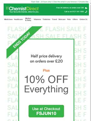 Flash Sale - extra 10% off everything + half price delivery