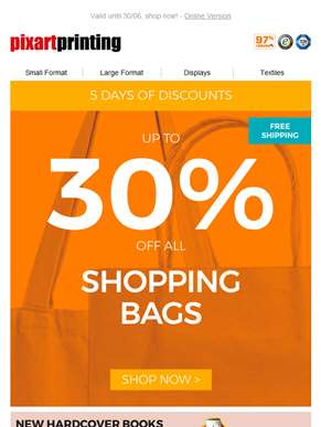 Up to 30% off all Shopping Bags