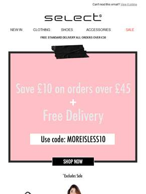 HURRY! Get More For Less With £10 off £45 Spend.
