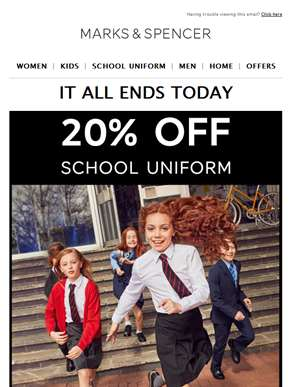 LAST CHANCE: 20% off school uniform
