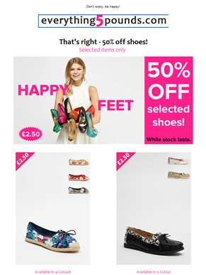 SHOE ALERT ? £2.50 Happy Feet promo just got happier with NEW products!