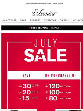 July Sales > up to £30 OFF