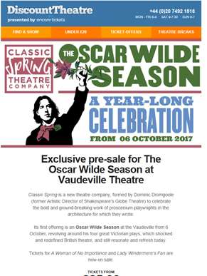 Exclusive pre-sale for The Oscar Wilde Season
