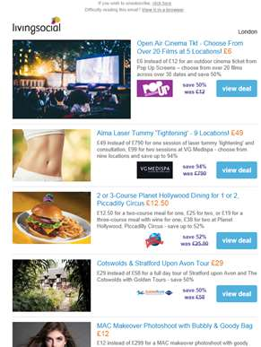 Deals for you: Open Air Cinema Tkt £6 | Laser Tummy 'Tightening' £49 | Planet Hollywood Dining £12.5