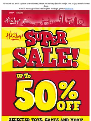 Up to 50% off at Hamleys!