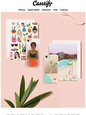 Featuring: Casetify Artists
