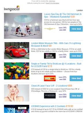 Deals for you: 2hr Spa Access & Hammam Ritual £39 | London Motor Museum Tkt £9 | BrickLive: Built fo