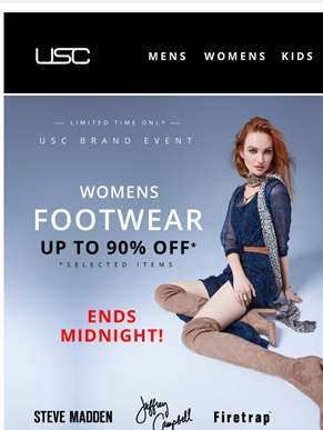 Up to 90% OFF footwear 'til Midnight! Don't miss out....