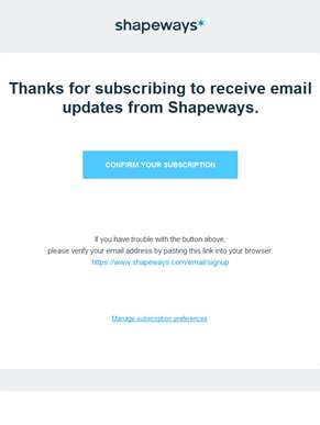 Confirm your Shapeways subscription in one click