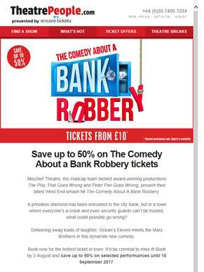 ? Flash Sale | Save up to half price on The Comedy About a Bank Robbery