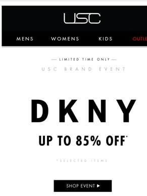 Unmissable - Up to 85% off DKNY! Limited time only.