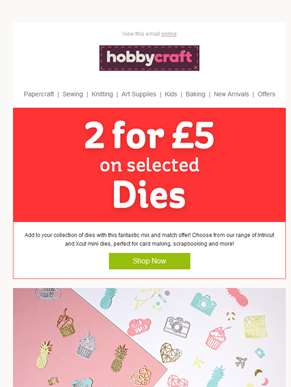 2 for £5 on selected Dies!
