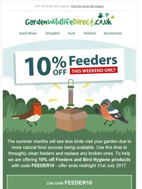 10% off Feeders this weekend