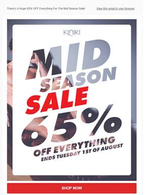 Don't Miss Out On 65% OFF For The Mid Season Sale!