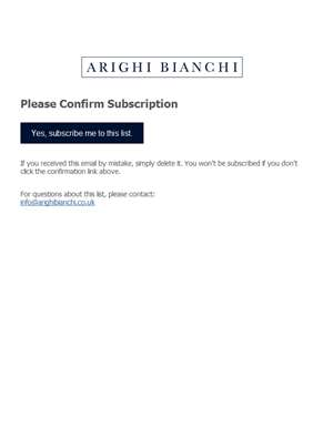 Arighi Bianchi Newsletter: Please Confirm Subscription