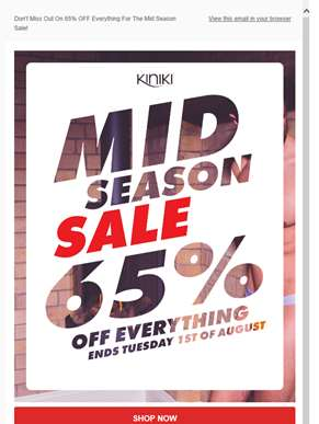 There's 65% OFF For The Mid Season Sale - Ending Tuesday!