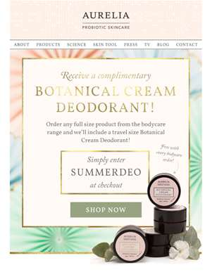 Claim your complimentary travel size Botanical Cream Deodorant