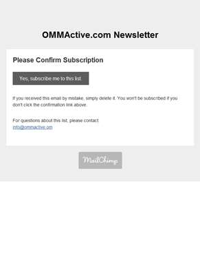 OMMActive.com Newsletter: Please Confirm Subscription