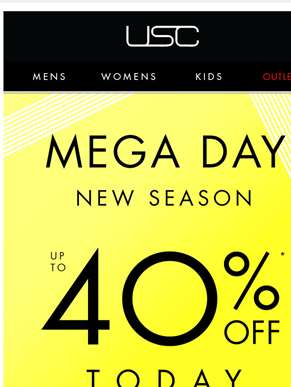 It's MEGA! Up to 40%* OFF new season NOW....