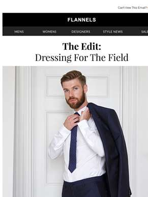 Dressing For The Field | Suits, Shirts & Shoes