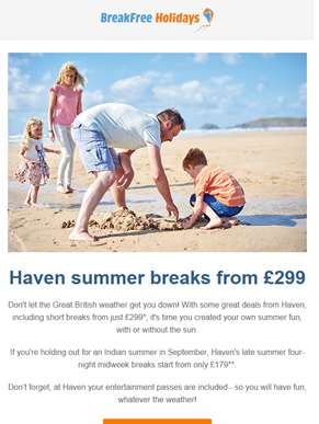Haven summer offers...whatever the weather