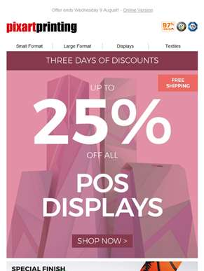 Take advantage of up to 25% off all POS Displays!