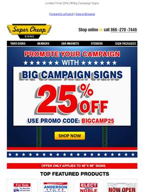 Big Sale on Big Campaign Signs!