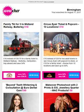 Family Tkt Midland Railway £18 | Circus Zyair Ticket & Popcorn £10 | Teeth Whitening £49 | Makeover