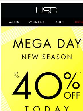Up to 40% OFF new season! Shop Mega Day!