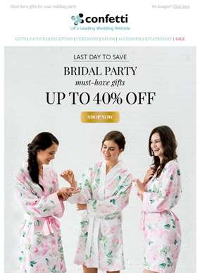 Last Chance To Save On Bridal Party Gifts