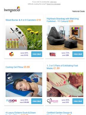 Deals for you: Weed Burner £18 | Highback Beanbag & Footstool £28 | Cooling Pillow £5.99 | Exfoliati