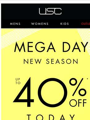 Mega Day continues...Up to 40% OFF BIG BRANDS!