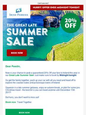 Last few hours! 20% off to Ireland! - The Great Late Summer Sale!