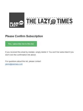Plain Lazy Newsletter: Please Confirm Subscription