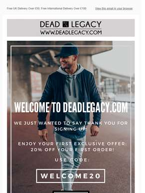 Welcome To Dead Legacy! Here's 20% Off