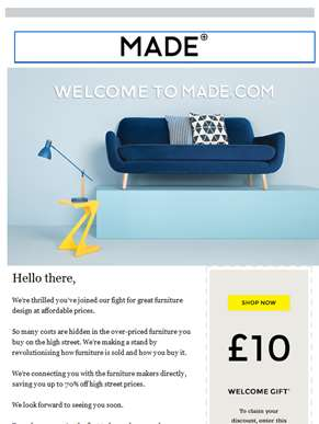 Welcome! Here's £10 OFF your next Made.com order...