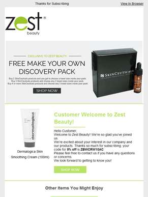 Customer Welcome to Zest Beauty!