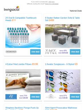 Deals for you: 24 Oral B Toothbrush Heads £11 | 9 Seater Rattan Garden Sofa & Table Set £499 | 4 Jum