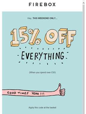 ?? Weekend Promo ?? 15% Off Everything...