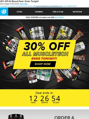 Time is running out! Save 30% on MuscleTech