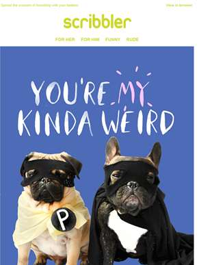 You're My Kinda Weird | Bestsellers for your Besties