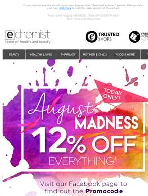 Today only!! August MADNESS - 12% OFF EVERYTHING!! - Don't miss out! Shop now!