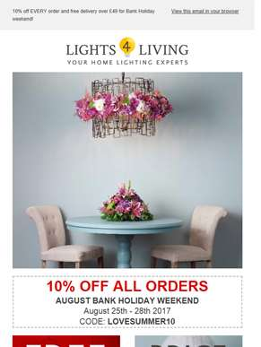 10% off ALL orders at Lights4living for August Bank Holiday Weekend