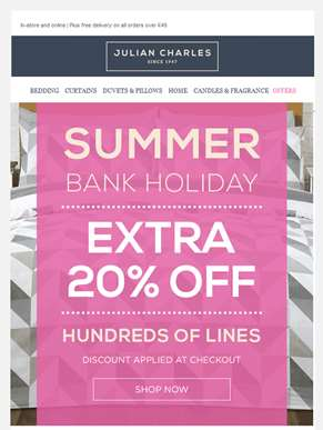 Save An Extra 20% Off In Our Bank Holiday Event!
