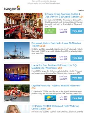 Deals for you: Gabeto Dining & Cocktails for 2 £34 | Portsmouth Historic Dockyard £8.25 | Spa Day fo
