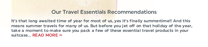 Our Travel Essentials Recommendations - For the article only use the following text: It's that long awaited time of year for most of us, yes it's finally summertime!! And this